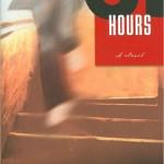 August: Masha Hamilton's 31 Hours
