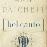 June: Ann Patchett's Bel Canto